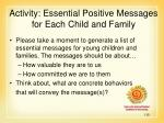 activity essential positive messages for each child and family