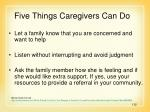 five things caregivers can do112