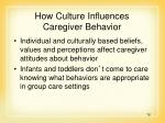 how culture influences caregiver behavior