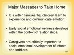major messages to take home