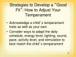 strategies to develop a good fit how to adjust your temperament