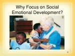 why focus on social emotional development
