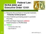 federal law rcra 6002 and executive order 13101