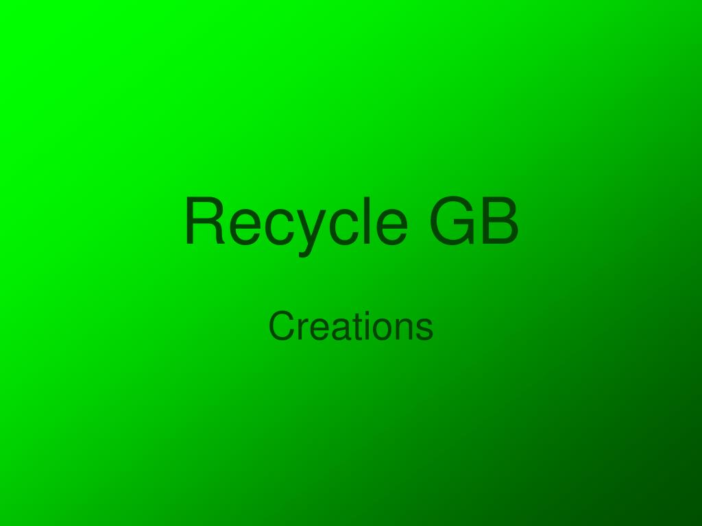 recycle gb l.
