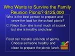 who wants to survive the family reunion picnic 125 00025