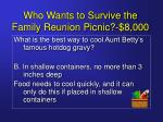 who wants to survive the family reunion picnic 8 00017