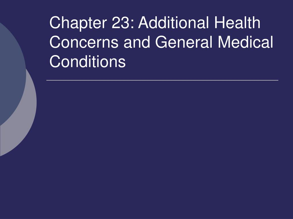 chapter 23 additional health concerns and general medical conditions l.