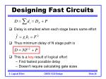 designing fast circuits