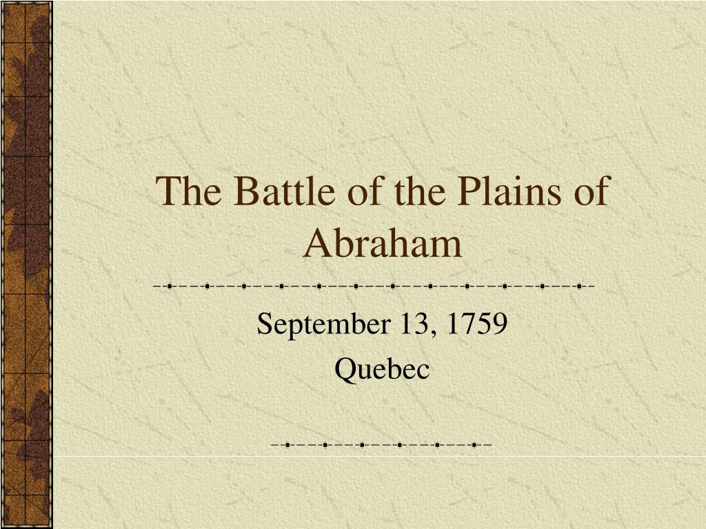 the battle of the plains of abraham l.