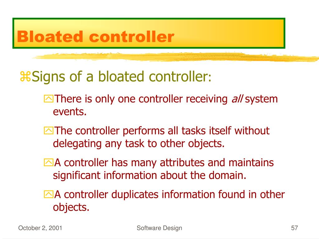 Bloated controller