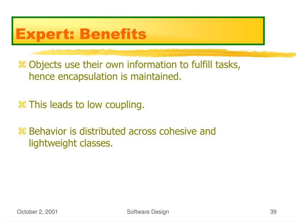 Expert: Benefits