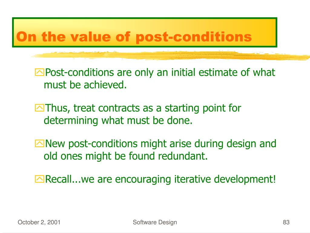 On the value of post-conditions
