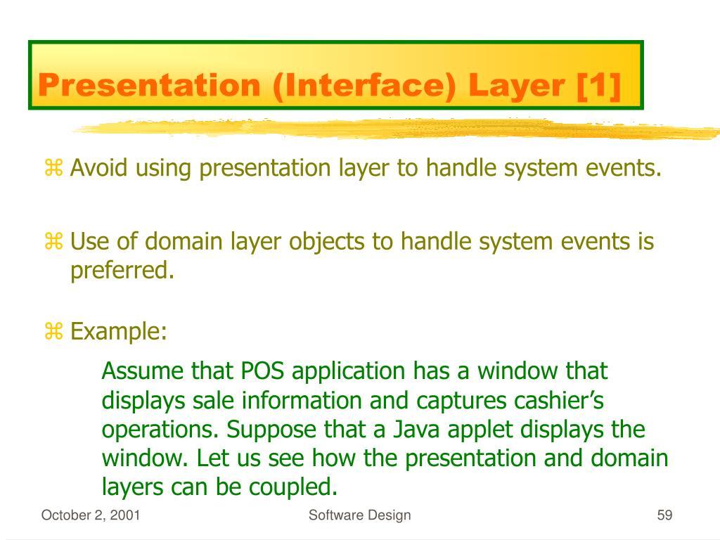 Presentation (Interface) Layer [1]