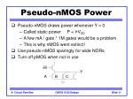 pseudo nmos power