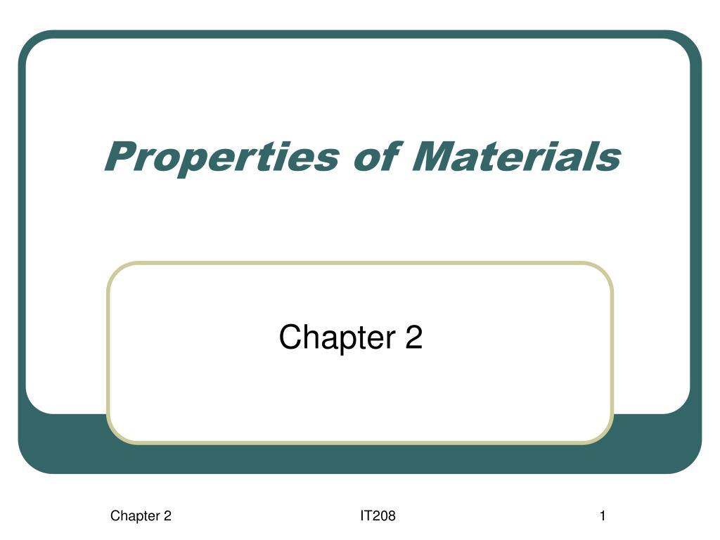 properties of materials l.