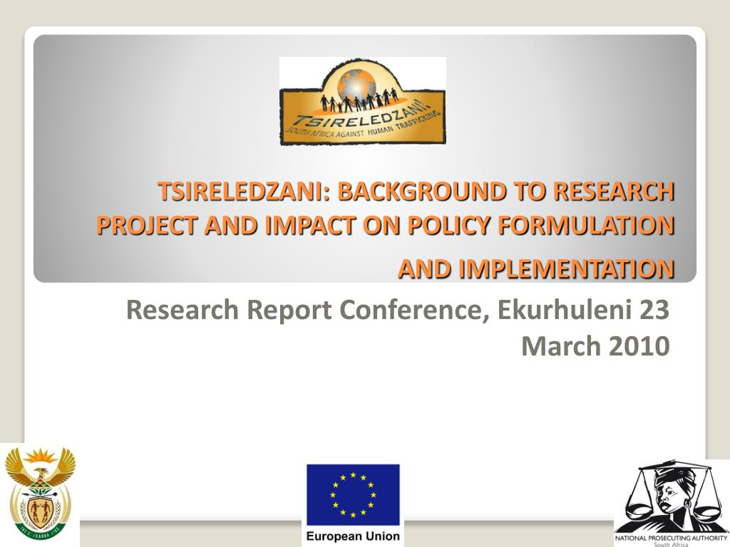 tsireledzani background to research project and impact on policy formulation and implementation l.