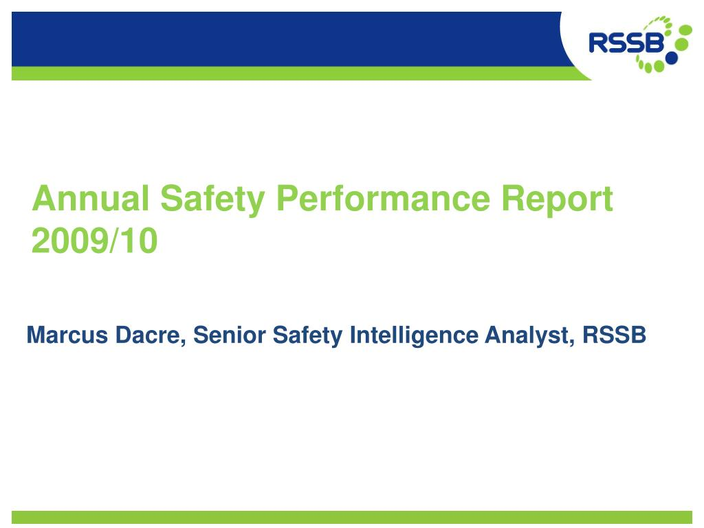 annual safety performance report 2009 10 l.
