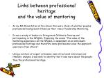links between professional heritage and the value of mentoring
