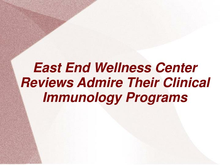 east end wellness center reviews admire their clinical immunology programs n.