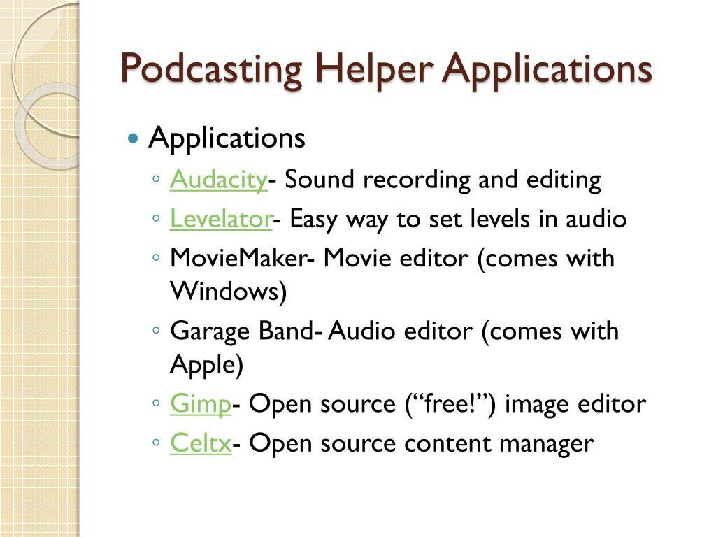 Podcasting Helper Applications