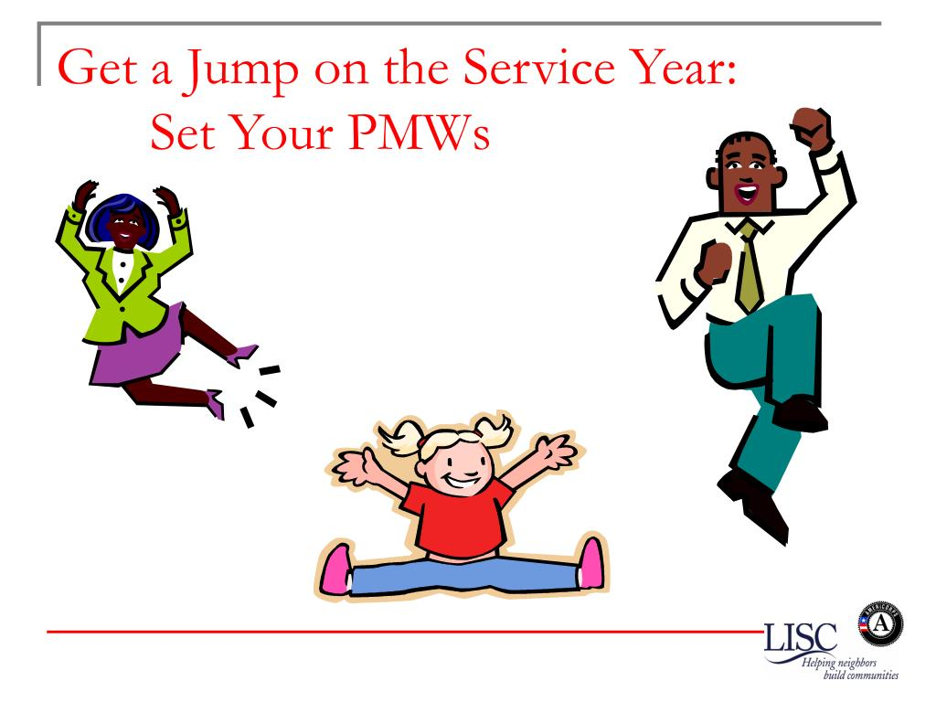 Get a Jump on the Service Year: