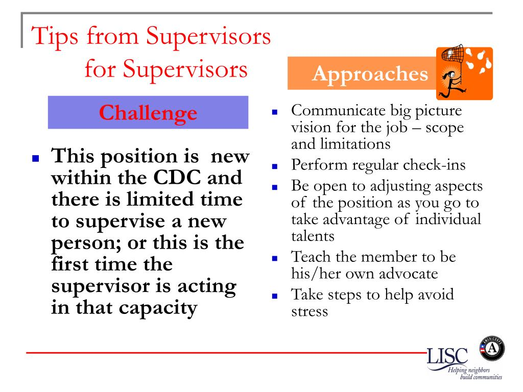 This position is  new within the CDC and there is limited time to supervise a new person; or this is the first time the supervisor is acting in that capacity