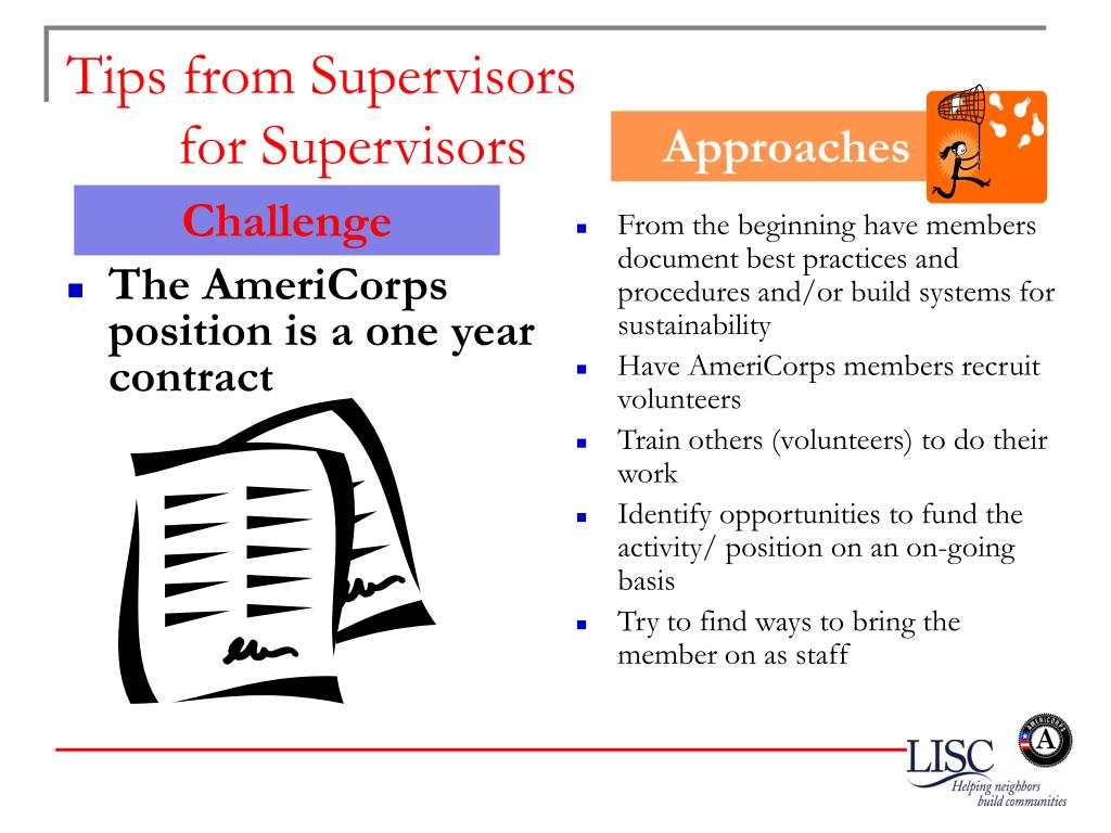 The AmeriCorps position is a one year contract