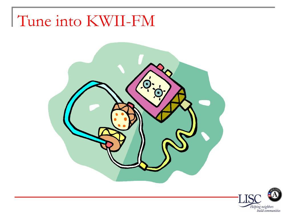 Tune into KWII-FM