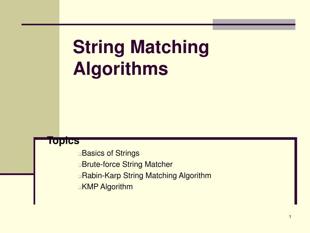 String Matching Algorithms