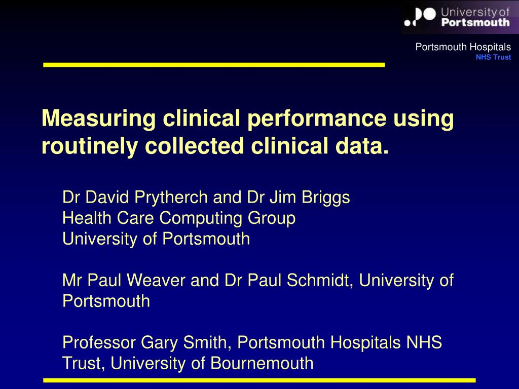 measuring clinical performance using routinely collected clinical data l.