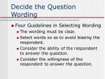 decide the question wording