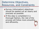 determine objectives resources and constraints
