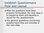 establish questionnaire flow and layout