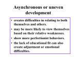 asynchronous or uneven development
