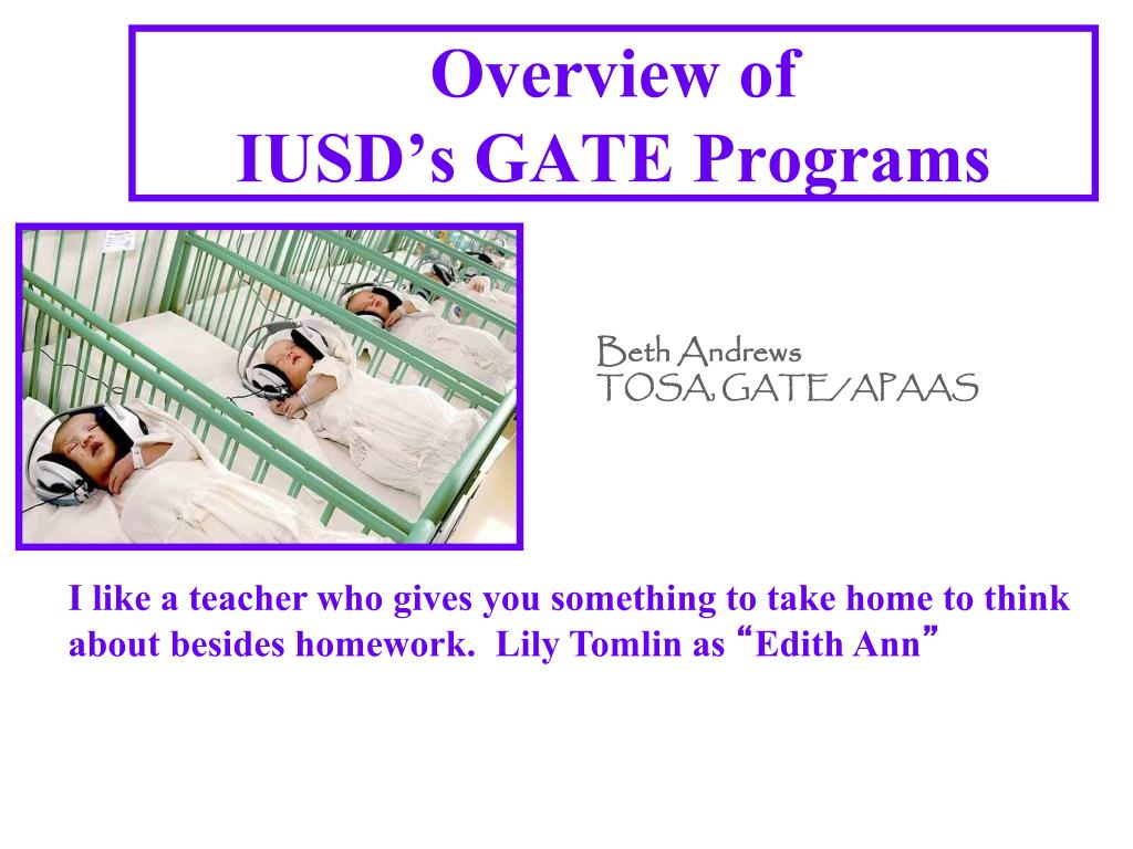 overview of iusd s gate programs l.
