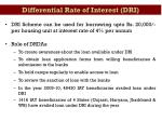 differential rate of interest dri