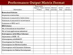 performance output matrix format26