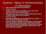 systemic failure in thetransmission of information
