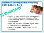 students achieving above proficiency fcat 2 0 level 4 or 5