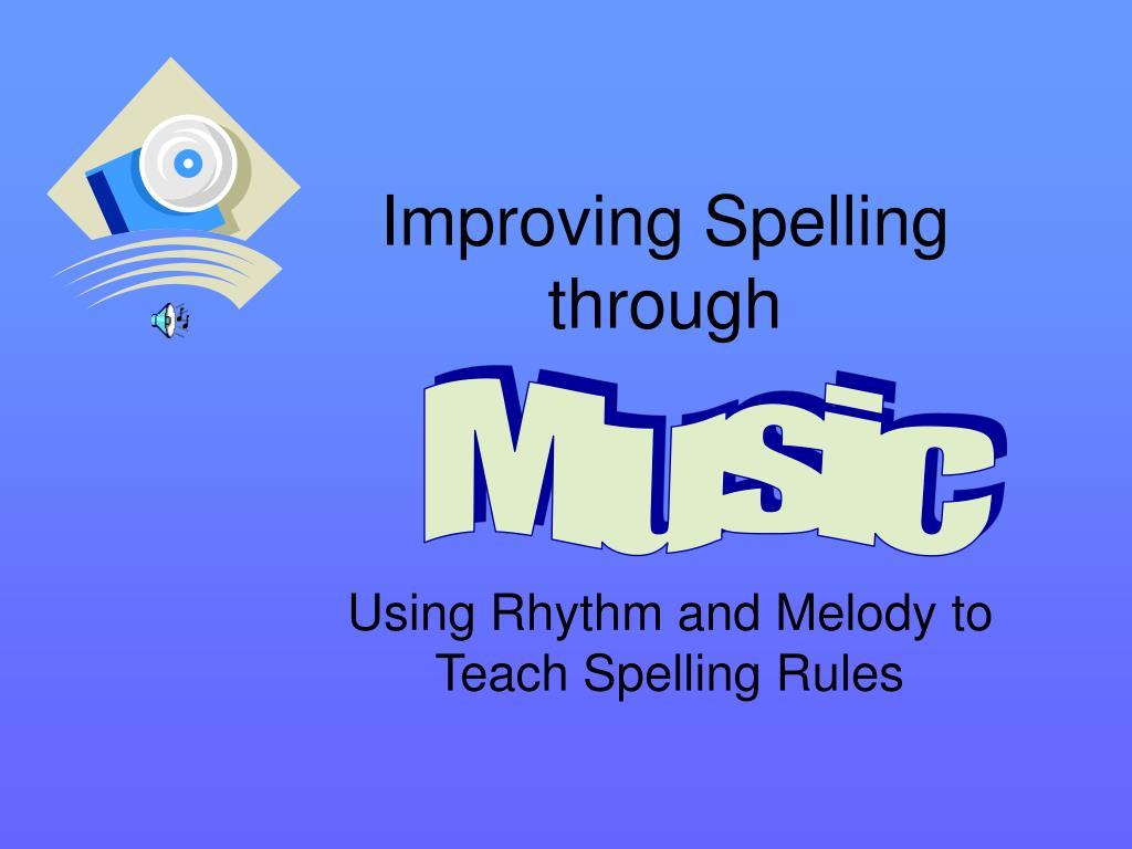 improving spelling through l.