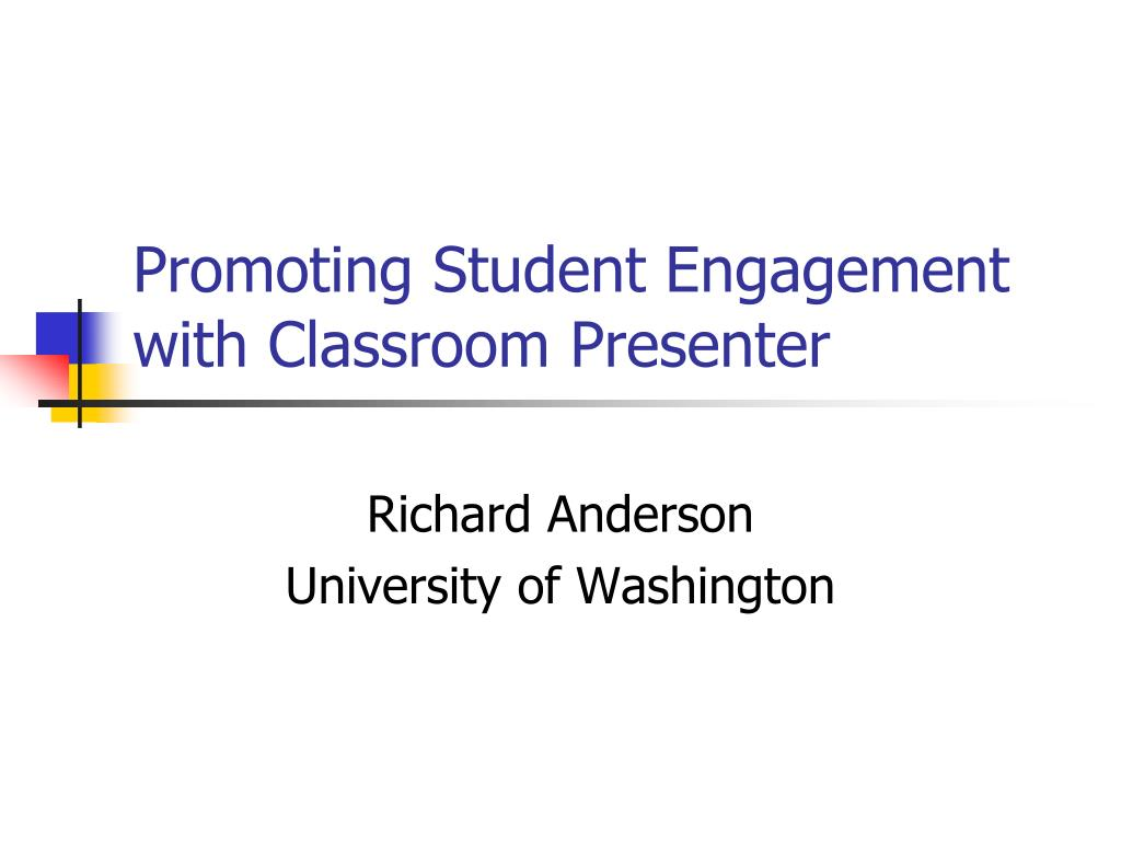 promoting student engagement with classroom presenter l.