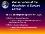 conservation at the population species levels