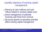 liquidity objective of working capital management