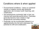 conditions where when applied11