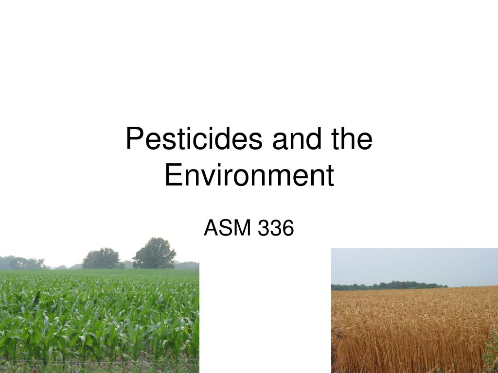 pesticides and the environment l.