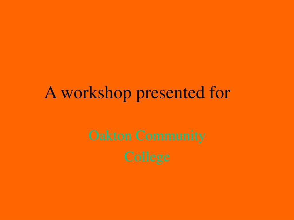 a workshop presented for l.