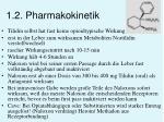 1 2 pharmakokinetik