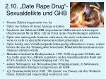 2 10 date rape drug sexualdelikte und ghb