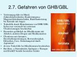 2 7 gefahren von ghb gbl