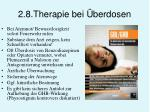 2 8 therapie bei berdosen